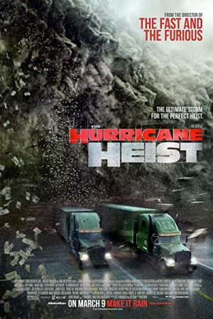 Watch The Hurricane Heist Online