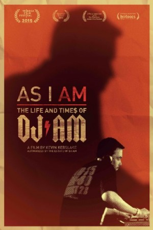 Watch As I AM: The Life and Times of DJ AM Online