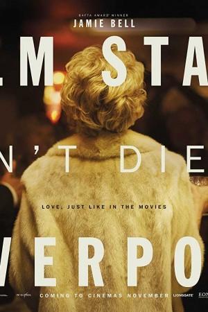 Watch Film Stars Don't Die in Liverpool Online