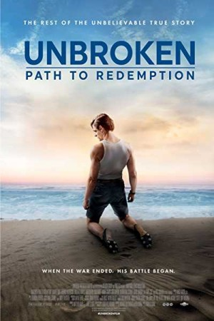 Watch Unbroken: Path to Redemption Online