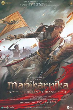 Watch Manikarnika: The Queen of Jhansi Online