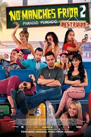 Watch No Manches Frida 2 Online