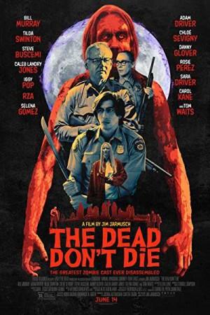 Watch The Dead Don't Die Online