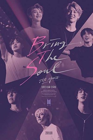 Watch Bring The Soul: The Movie Online
