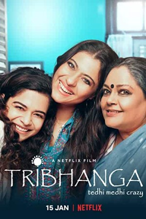 Watch Tribhanga Online