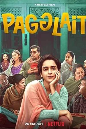 Watch Pagglait Online